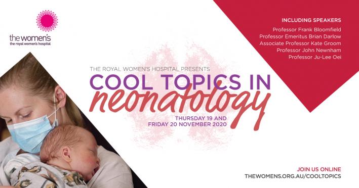 Cool Topics in Neonatology 2020